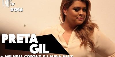 TripTV #46: Preta Gil e Milhem Cortaz