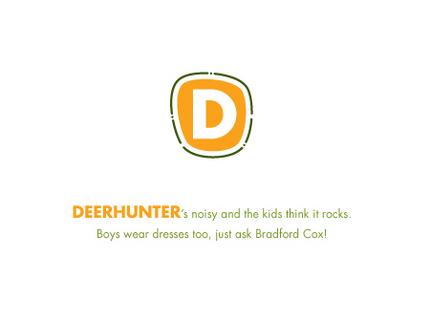 ...de Deerhunter