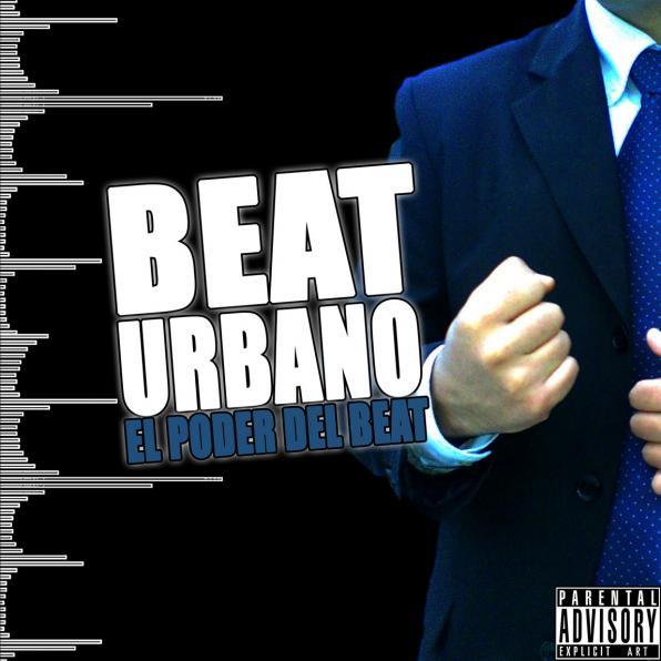 A capa do disco El Poder Del Beat, do Beat Urbano