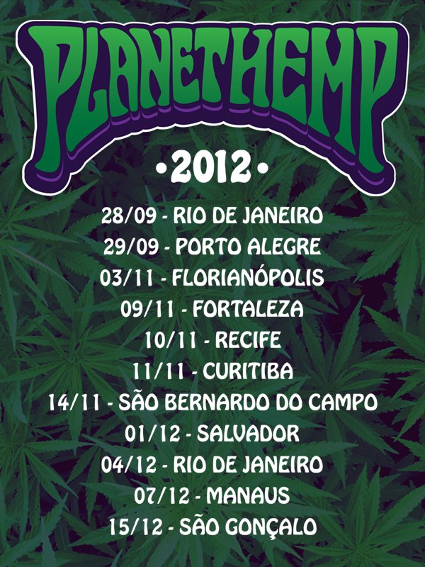 Datas da Planet Hemp Tour 2012