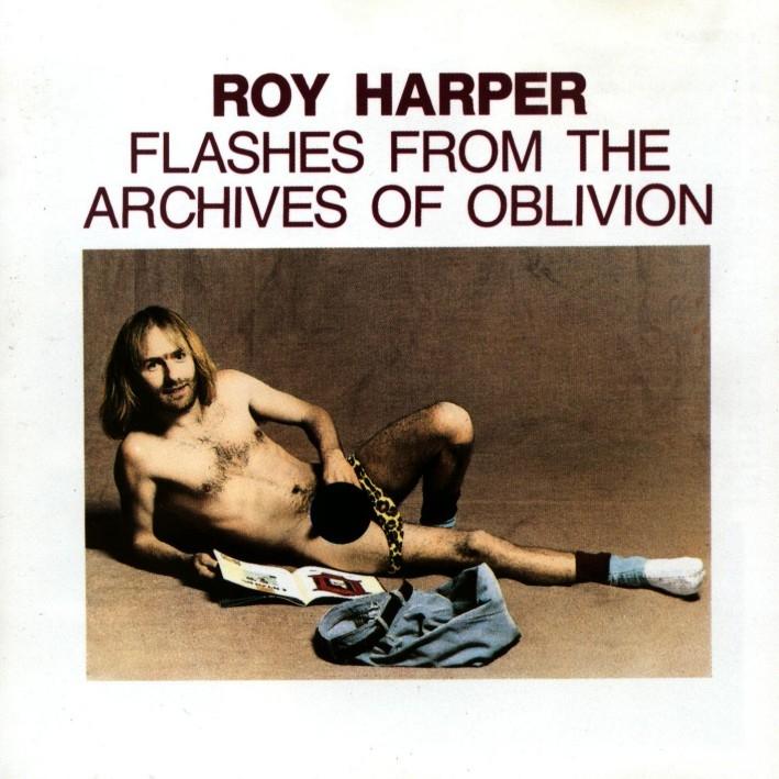Roy Harper - Flashes From The Archives of Oblivion: Roy tocou com Jimmy Page, David Gilmour, Ian Anderson e o Pink Floyd. Mas ele ficou mesmo conhecido é por tocar uma na capa desse disco ao vivo de 1974