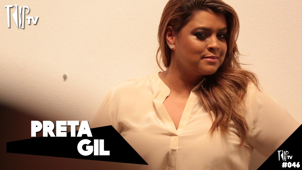 Preta Gil - TripTV #46