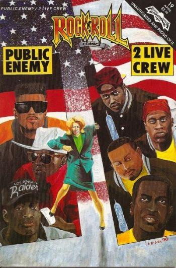 A Rock and Roll Comics # 19 é só sobre Public Enemy e 2Live Crew