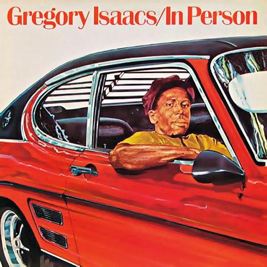 5. Gregory Isaacs já havia gravado na Jamaica, mas o In person, lançado na Inglaterra, é considerado seu disco de estréia oficial. Impossível de achar
