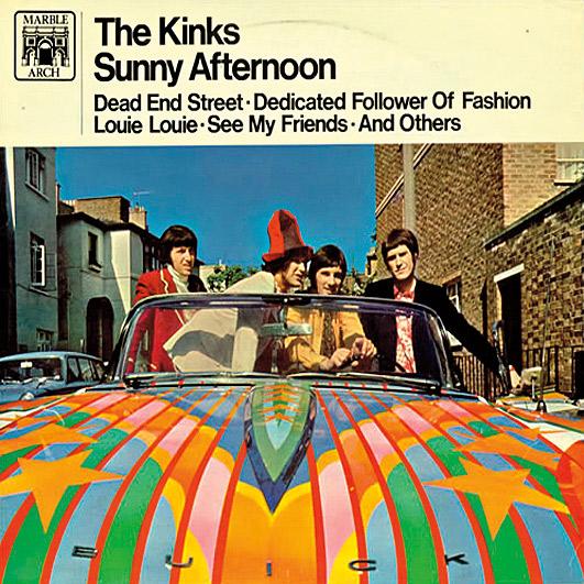 """7. A alegria do hit """"Sunny Afternoon"""", dos Kinks, rendeu uma coletânea repleta de outros êxitos"""