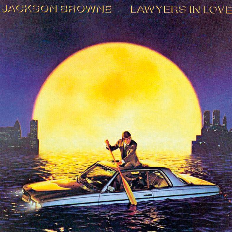 16. Lawyers in Love, do Jackson Browne, é uma ponte entre as tragédias pessoais dos primeiros discos e o ativismo social dos posteriores