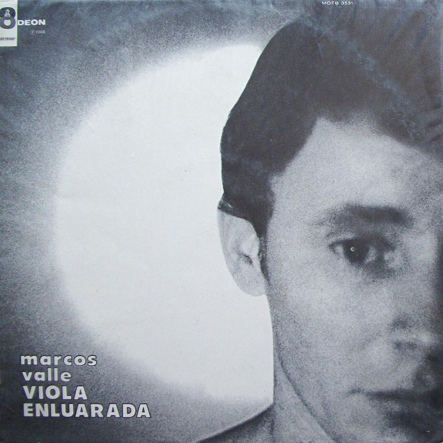 Marcos Valle - Viola Enluarada (1968)