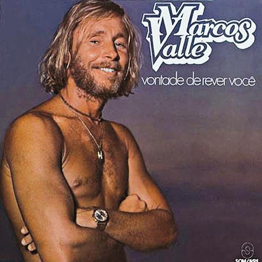 Marcos Valle - Vontade de Rever Você (1980)