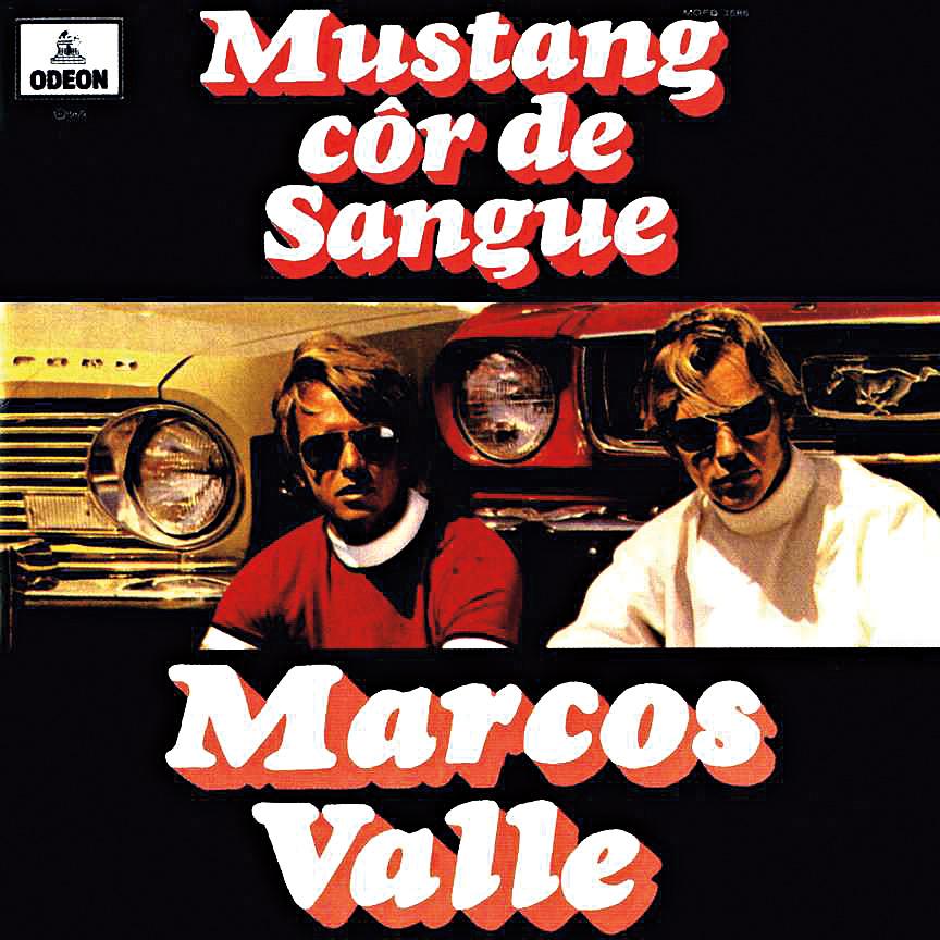 Marcos Valle - Mustang cor de Sangue (1969)