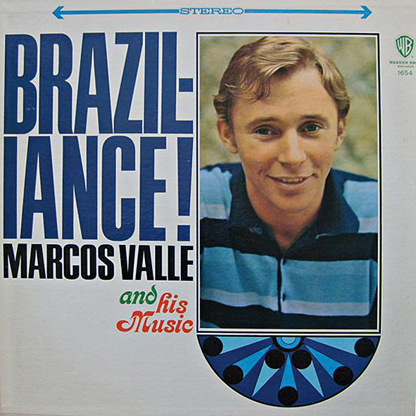 Marcos Valle - Braziliance: A Musica de Marcos Valle (1967)