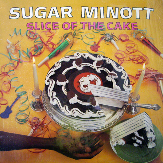 9 Gravado com The Roots Radics e Sly & Robbie, o disco Slice of the cake, do Sugar Minott, é uma luz que não para de piscar no dance hall jamaicano