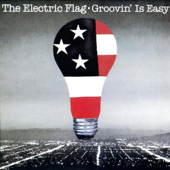 Groovin' is easy, de 1983, é a rapa do tacho dos últimos lampejos de criatividade do reencontro da banda Electric Flag nos anos 70