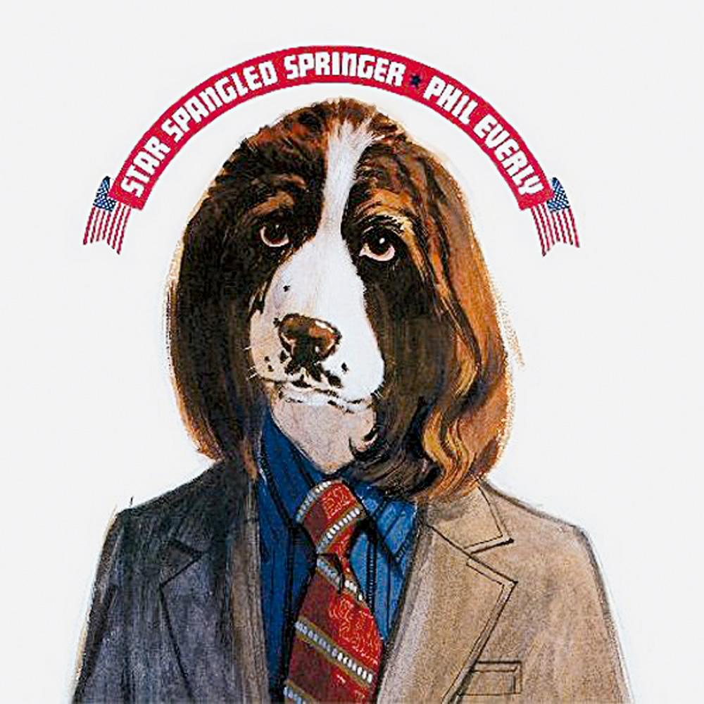 Os Everly Brothers foram fonte de inspiração, nos anos 50, para bandas como os Rolling Stones e os Beatles. Star Spangled Springer, de 1973, é o primeiro disco solo do irmão Phil Everly