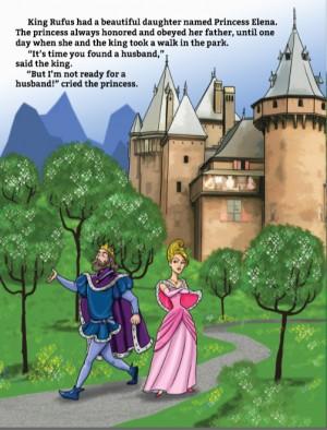 """""""Está na hora de você encontrar um marido"""", disse o rei. """"Mas eu não estou pronta para casar!"""", gritou a princesa"""