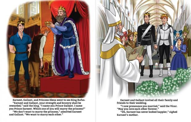 """À esquerda, Ernest e Gallant são nomeados príncipes pelo rei, que pergunta: """"Qual de vocês quer casar com a princesa?"""". Os dois respondem: """"Nós não queremos casar com a princesa. Queremos NOS casar."""" À direita o casamento dos dois"""
