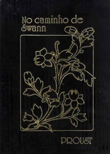 """""""O Caminho de Swann"""", Marcel Proust - """"Esse livro tem trechos bonitos demais para ficar de fora de qualquer lista, é de uma beleza que emociona. Acho esse livro sublime. Espero ler o volume 2 do Em Busca do Tempo Perdido ainda esse ano. """""""