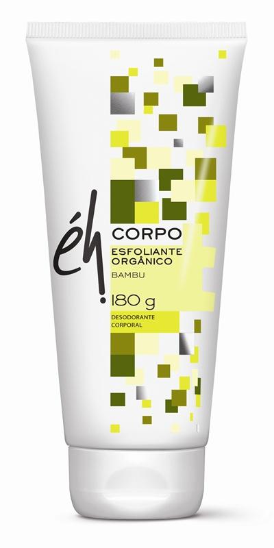 Éh Cosmeticos Esfoliante Corporal, R$ 25,00 - Éh 0800-7717017