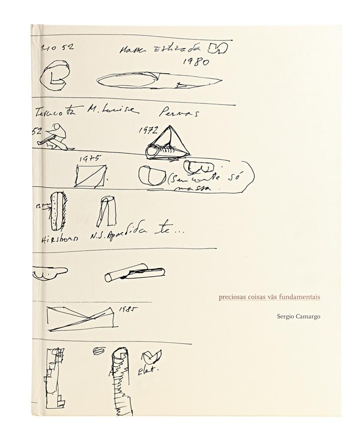 """Livro Preciosas Coisas Vãs Fundamentais """"Não conhecia as poesias do Sergio Camargo, grande artista."""""""