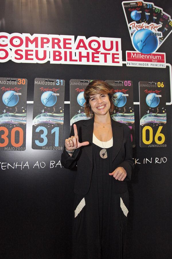 """Em 2008, na terceira edição do Rock  in Rio Lisboa, em Portugal, onde  é celebridade: """"Tenho  fã-clube, pode?"""""""