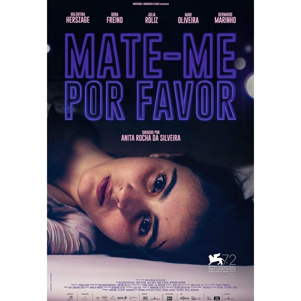 Pôster de Mate-me Por Favor, longa produzido pela Bananeira Filmes