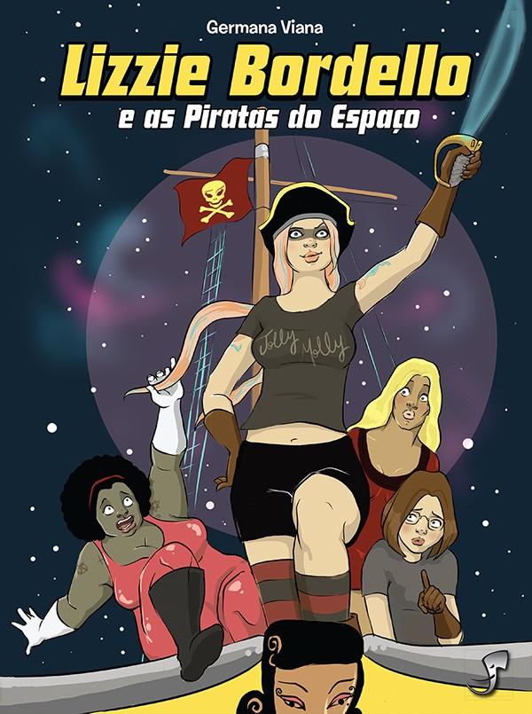Lizzie Bordello e as Piratas do Espaço, de Germana Viana