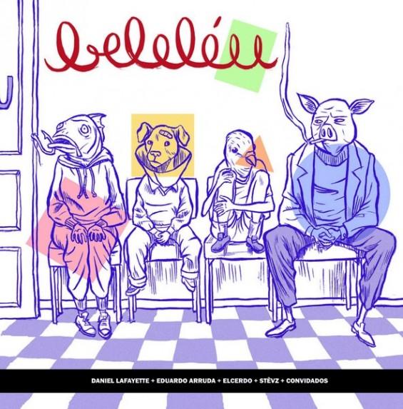 Beleléu - Selo de publicações independentes do Rio de Janeiro, especializado em quadrinhos autorais. A revista publicada em 2009 pode ser lida na internet.