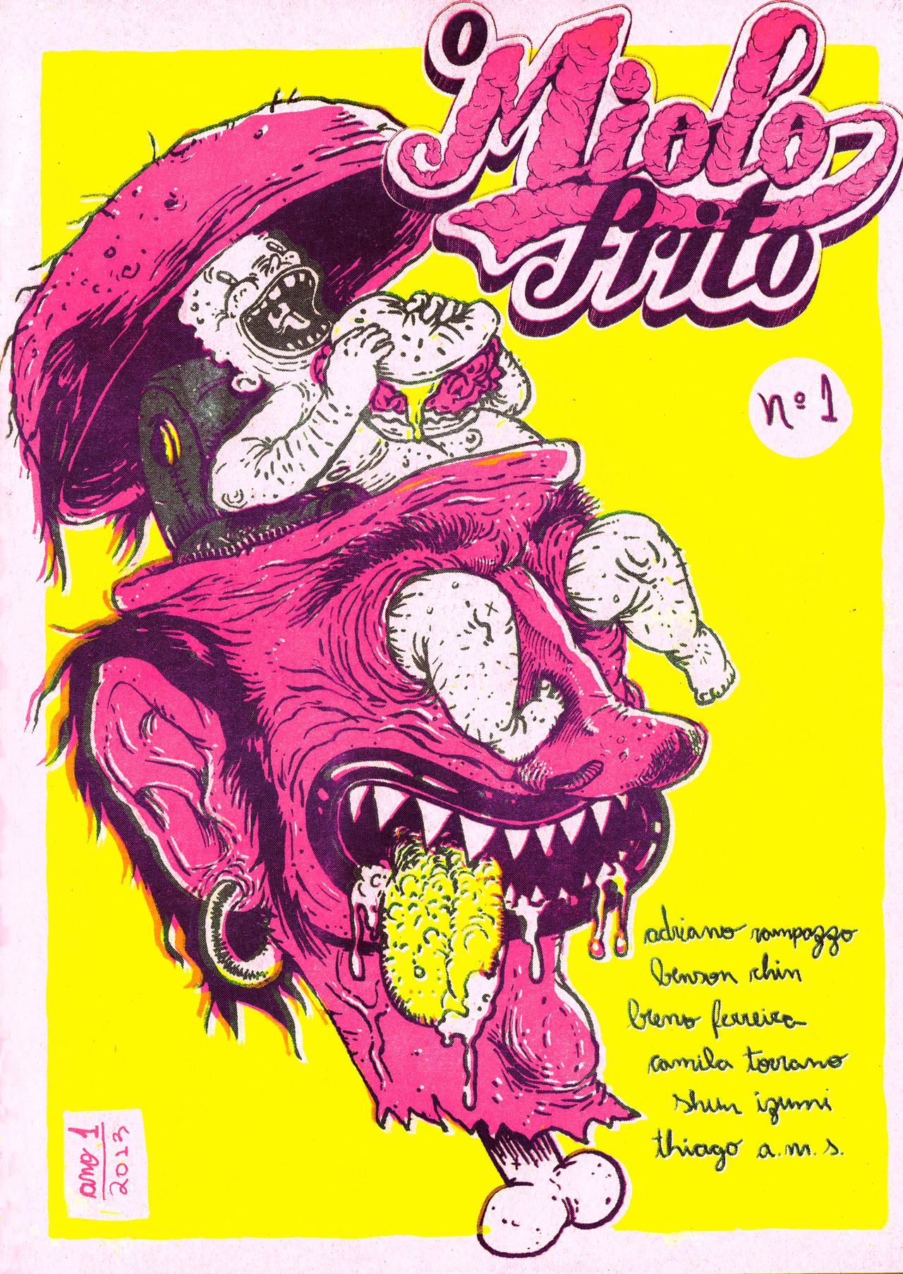 """O Miolo Frito - Descrita por seus idealizadores como um """"rodízio psicoativo de quadrinhos mastigáveis, nem sempre digeríveis"""". Foi criada em 2013 e possui três edições, que são vendidas em lojas, feiras de quadrinhos e na internet."""