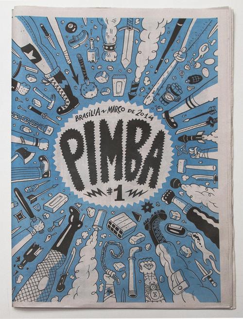 Pimba - Ao invés de revista, um jornal voltado para os quadrinhos, com trabalhos de vários artistas. O jornal foi criado em 2013 e possui três edições, que podem ser adquiridas pelo contato com os organizadores.