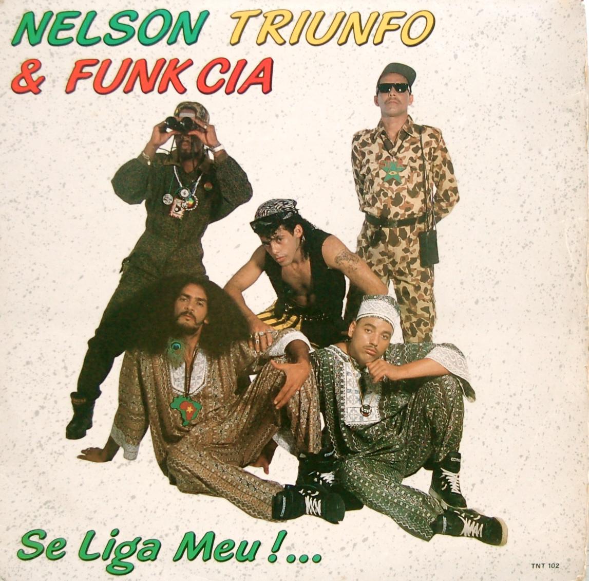 """Capa do histórico disco """"Neslon Triunfo E Funk Cia"""""""