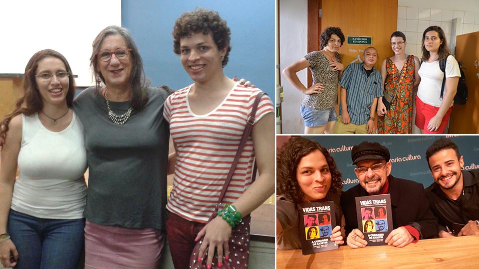 Com Laerte e a amiga Daniele, em 2014; no Transtornar, primeiro coletivo trans de uma universidade brasileira, em 2015 na Unicamp; e lançamento do livro Vidas Trans, com João W. Nery e Tarso Bran, este ano