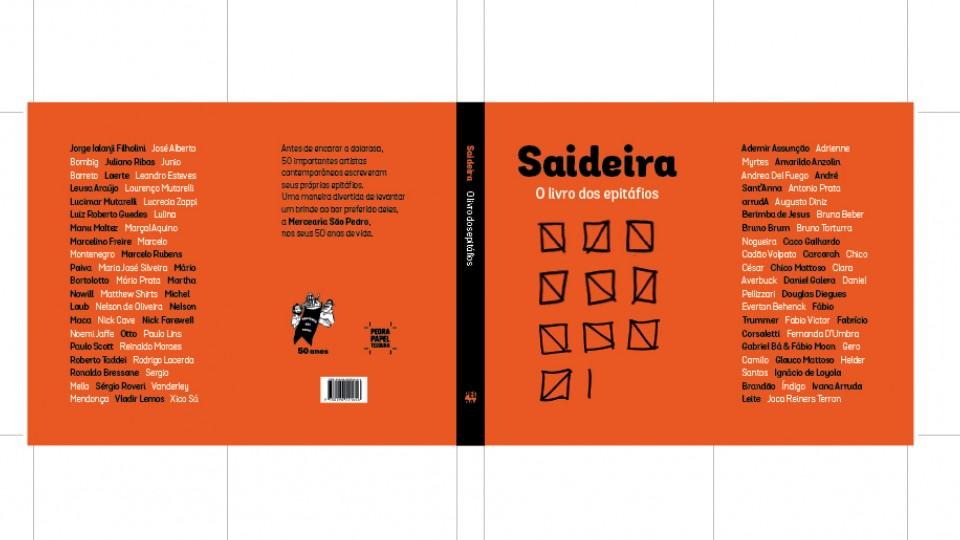 Capa do livro-homenagem Saidera. O título brinca com o duplo sentido de saideira, seja aquela última dose depois da dolorosa, ou a partida desta para uma melhor