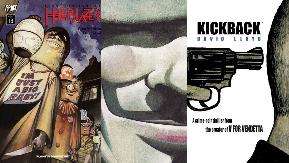"""Capa de um dos livros da série Hellblzer, desenhada por David Lloyd com roteiro de Grant Morrison; capa de """"V de Vingança""""; capa de """"Kickback"""", HQ escrita e ilustrada pelo britânico"""