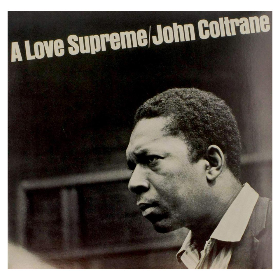 A Love Supreme (1964), John Coltrane