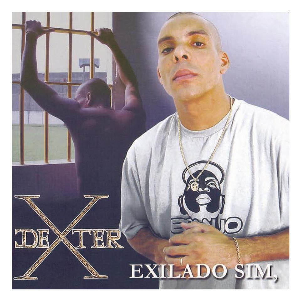Exilado sim, preso não (2005), Dexter