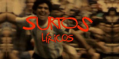 Surtos líricos #6: Maradona