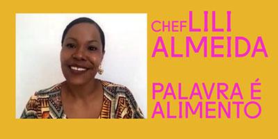 Chef Lili: a ancestralidade da comida baiana