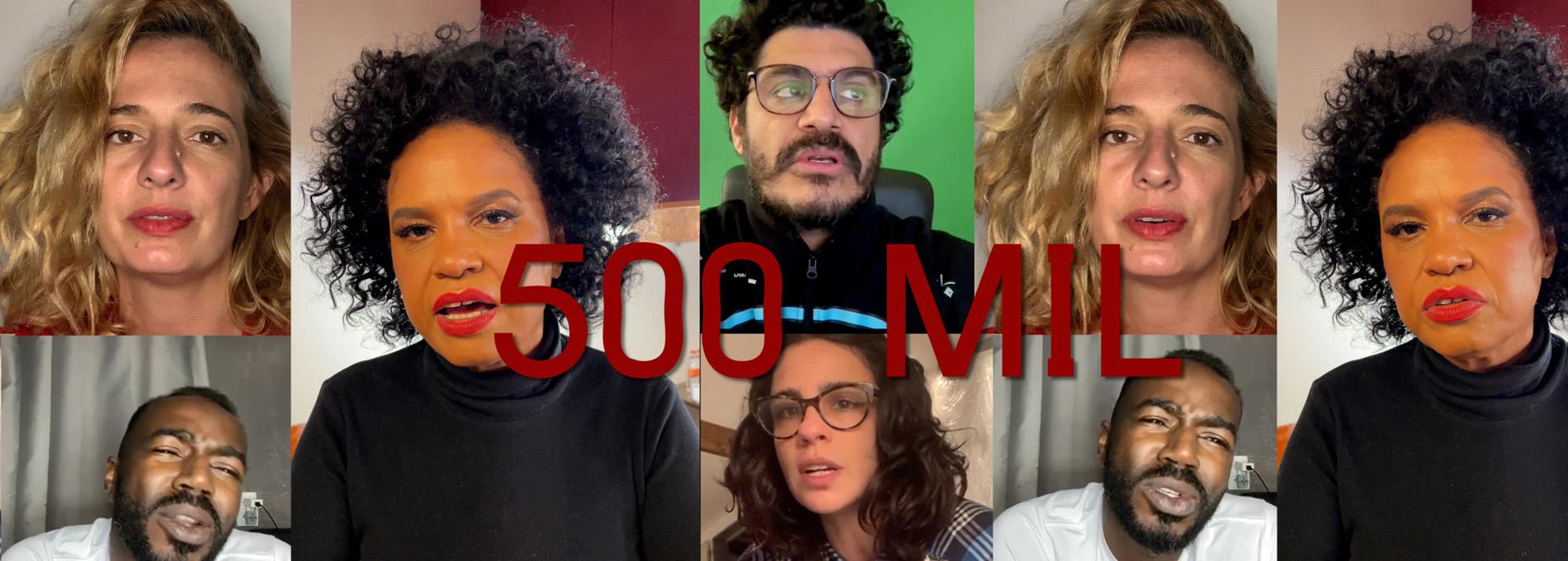 500 mil não poderá ser só um número