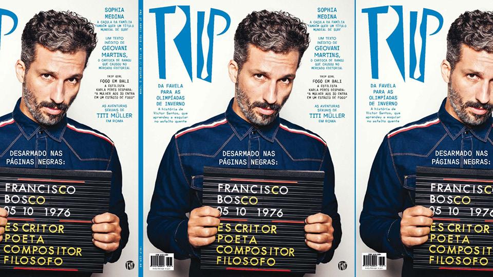 Francisco Bosco na capa da revista TRIP #273, em Abril de 2018